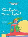 Livro - Vambora, tá na hora