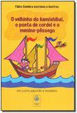 Livro - Velhinho Do Kamishibai, O Poeta C. Men-Pessego O - Giramundo