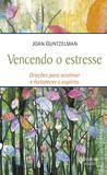 Livro - Vencendo o estresse - Orações para acalmar e fortalecer o espírito
