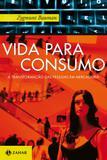 Livro - Vida para consumo