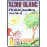 Livro - Vila Isabel, Inventario Da Infancia - Morula editora