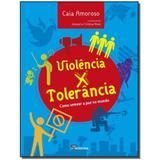 Livro - Violencia X Tolerancia - Moderna