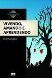 Livro - Vivendo, amando e aprendendo