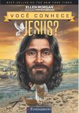 Livro - Você Conhece Jesus?