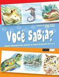 Livro - Você sabia? Nomes populares dos animais da fauna brasileira de A a Z