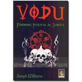 Livro - Vodu: Fenomenos Psiquicos Da Jamaica - Madras editora