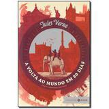 Livro - Volta Ao Mundo Em 80 Dias, A - (Zahar) - Jorge zahar
