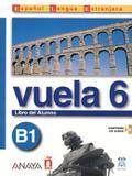 Livro - Vuela 6 Libro Del Alumno Con Cd - Cga - anaya didaticos