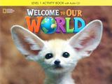 Livro - Welcome to Our World 1 - Workbook + Audio CD