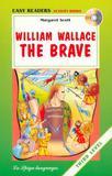 Livro - William Wallace - The Brave - Third Level + Cd - Eli - european language instit