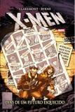 Livro - X-Men: Dias de um futuro esquecido