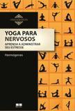 Livro - Yoga para nervosos