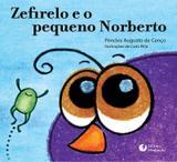 Livro - ZEFIRELO E O PEQUENO NORBERTO