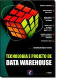 Livro - Zz-tecnologia e Projeto De Data Warehouse - Sru - saraiva universitario