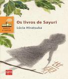 Livros De Sayuri, Os - 02 Ed - Edicoes sm - paradidatico
