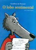 Lobo sentimental, o - Brinque book