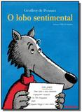 Lobo sentimental, o - Brinque book