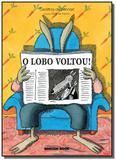 Lobo voltou, o - Brinque book