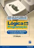 Lógica de Programação - A Construção de Algoritmos e Estruturas de Dados