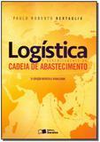 Logística e Gerenciamento da Cadeia de Abastecimento - Saraiva