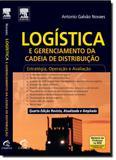Logística e Gerenciamento da Cadeia de Distribuição: Estratégia, Operação e Avaliação - Elsevier st