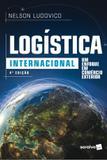 LOGISTICA INTERNACIONAL - 4ª ED - Saraiva universitario
