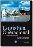 Logistica operacional: guia pratico - Erica