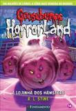 Lojinha dos hamsters, a  - goosebumps horrorland 14 - Fundamento