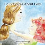 Lolly Learns About Love - Hear my heart publishing