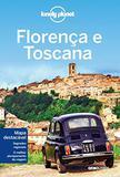 Lonely Planet Florença e Toscana - Globo livros