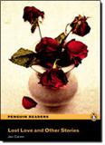 Lost love and other stories with cd - Longman penguin (pearson)