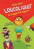 Loucoliques da língua portuguesa - Ed. do brasil