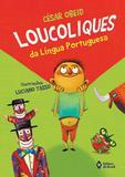 Loucoliques da lingua portuguesa - Editora do brasil