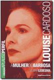 Louise Cardoso - a Mulher do Barbosa - Imprensa oficial