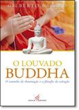 Louvado Buddha, O - Nova senda