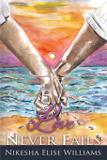 Love Never Fails - New reads publications