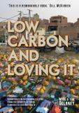 Low-Carbon and Loving It - Mark delaney