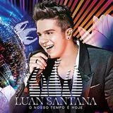 Luan Santana - O Nosso Tempo é Hoje - CD - Som livre