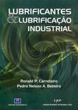 Lubrificantes e lubrificaçao industrial - Interciencia