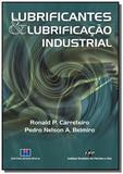 Lubrificantes e lubrificacao industrial - Interciencia
