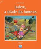 Ludens, A Cidade Dos Bonecos - Elementar