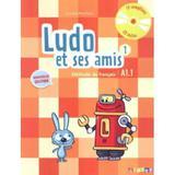Ludo Et Ses Amis 1 Livre DEleve + Cd Audio (A1.1) - Nouvelle Edition - Didier - disal