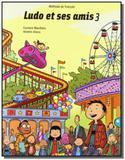 Ludo et ses amis 3 - Livre de lélève - Didier