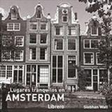 Lugares tranquilos en amsterdam - Librero