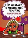 Luis Gustavo, O Menino que Pensava - Ler editora