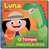 Luna em... o tempo dos dinossauros - Moderna - paradidatico