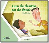 Luz de Dentro ou de Fora - Editora do brasil