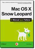 Mac os X Snow Leopard: o Manual que Faltava - Digerati