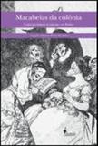Macabeias da colonia - criptojudaismo feminino na bahia - Alameda