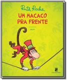 Macaco pra frente, um - Moderna - paradidatico